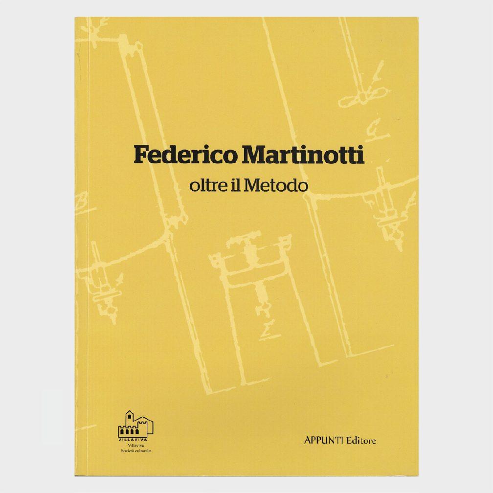 Book Cover: FEDERICO MARTINOTTI OLTRE IL METODO