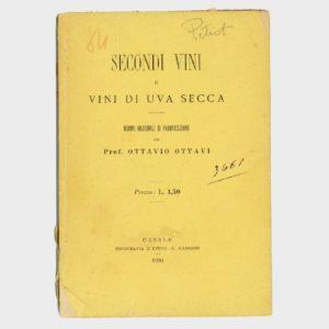 Book Cover: SECONDI VINI E VINI DI UVA SECCA – NORME RAZIONALI DI FABBRICAZIONE
