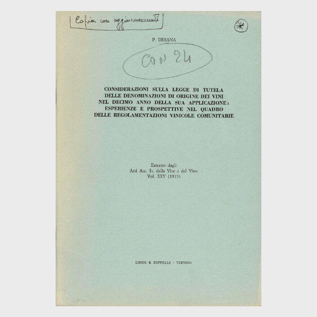 Book Cover: CONSIDERAZIONI SULLA LEGGE DI TUTELA DELLE D.O. DEI VINI NEL DECIMO ANNO DELLA SUA APPLICAZIONE - ESPERIENZE