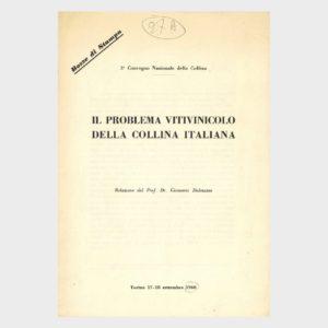 Book Cover: IL PROBLEMA VITIVINICOLO DELLA COLLINA ITALIANA