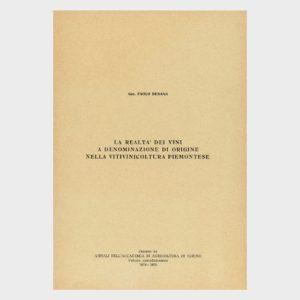 Book Cover: LA REALTÀ DEI VINI A DENOMINAZIONE DI ORIGINE NELLA VITIVINICOLTURA PIEMONTESE