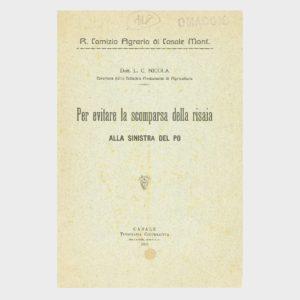 Book Cover: PER EVITARE LA SCOMPARSA DELLA RISAIA ALLA SINISTRA DEL PO- COMIZIO AGRARIO E CATTEDRA AMBULANTE DI CASALE MONFERRATO