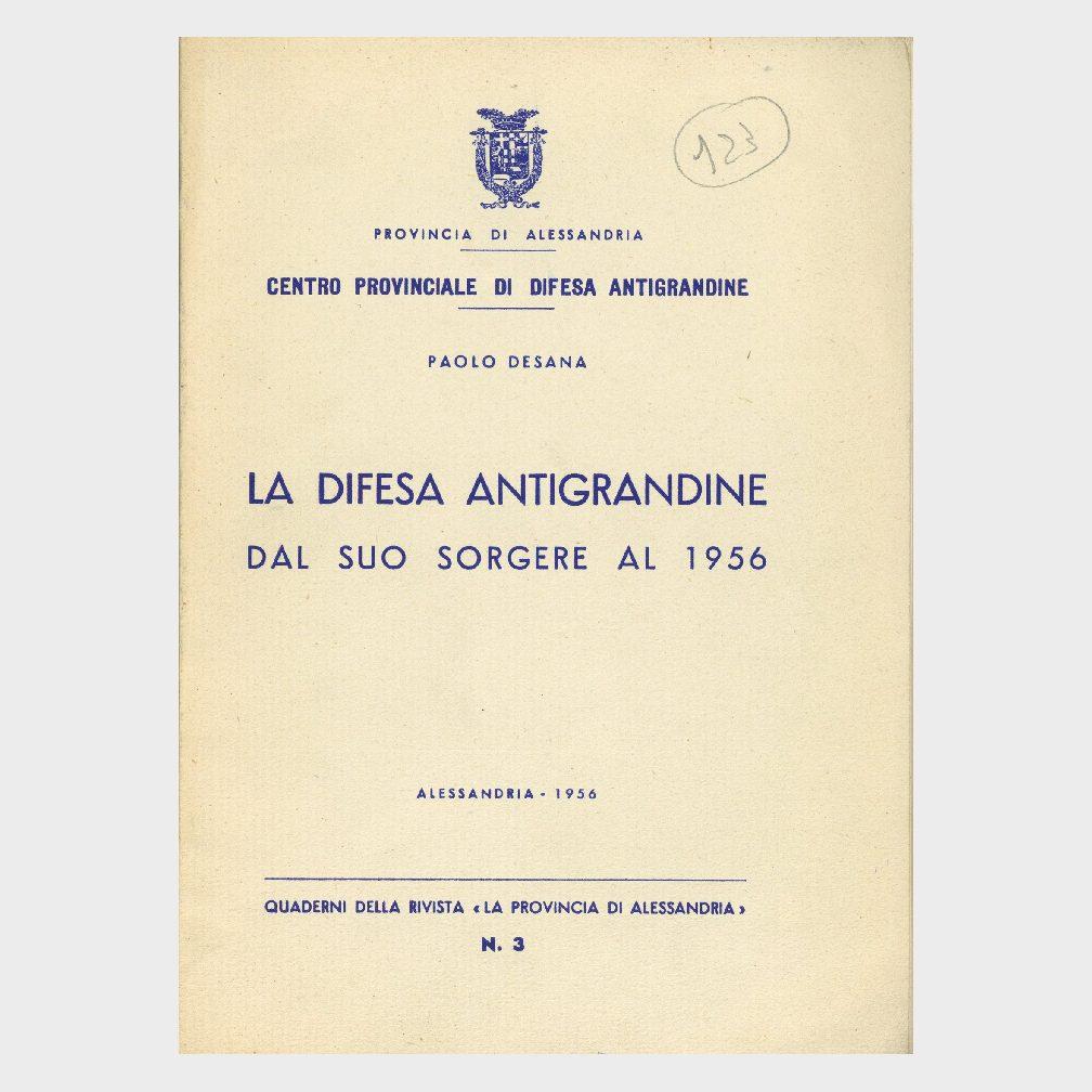 Book Cover: LA DIFESA ANTIGRANDINE DAL SUO SORGERE AL 1956