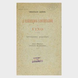 Book Cover: LA FABBRICAZIONE E CONSERVAZIONE DEL VINO – ISTRUZIONI POPOLARI