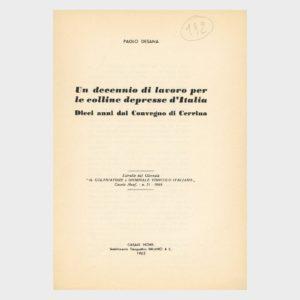 Book Cover: UN DECENNIO DI LAVORO PER LE COLLINE DEPRESSE D'ITALIA ( DIECI ANNI DAL 1° CONVEGNO DELLA COLLINA DI CERRINA )