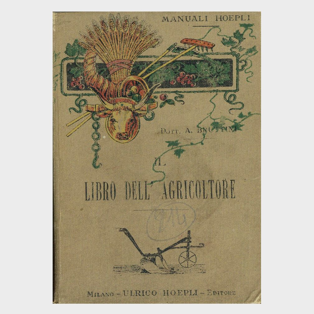 Book Cover: IL LIBRO DELL'AGRICOLTORE – AGRICOLTURA E INDUSTRIE AGRICOLE
