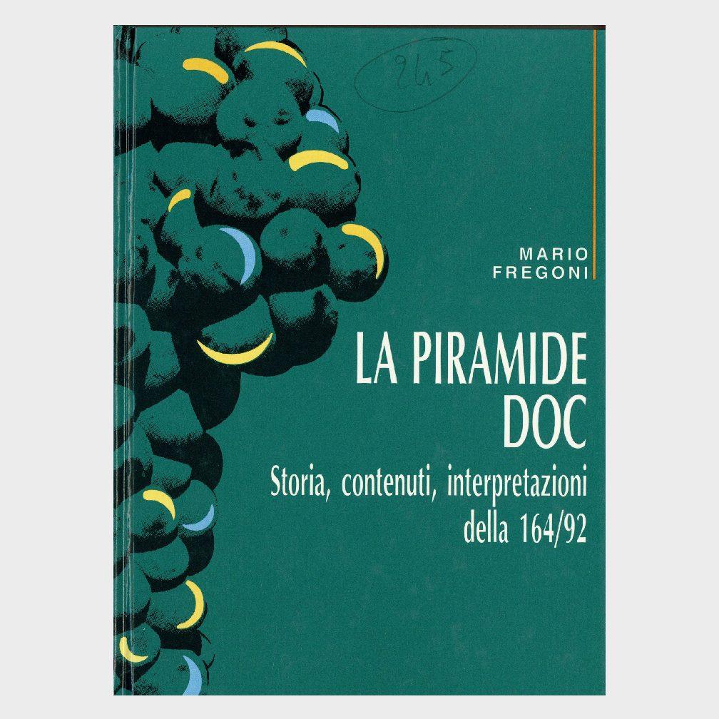 Book Cover: LA PIRAMIDE DOC – STORIA, CONTENUTI E INTERPRETAZIONI DELLA LEGGE 164/92