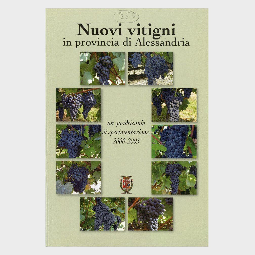 Book Cover: NUOVI VITIGNI IN PROVINCIA DI ALESSANDRIA