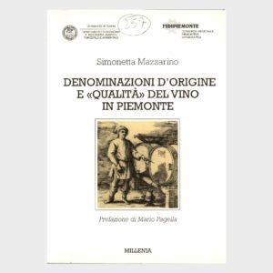 Book Cover: DENOMINAZIONE DI ORIGINE E QUALITÀ DEL VINO IN PIEMONTE