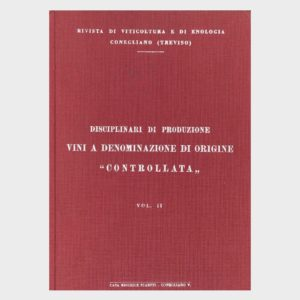 Book Cover: DISCIPLINARI DI PRODUZIONE VINI A DENOMINAZIONE DI ORIGINE CONTROLLATA
