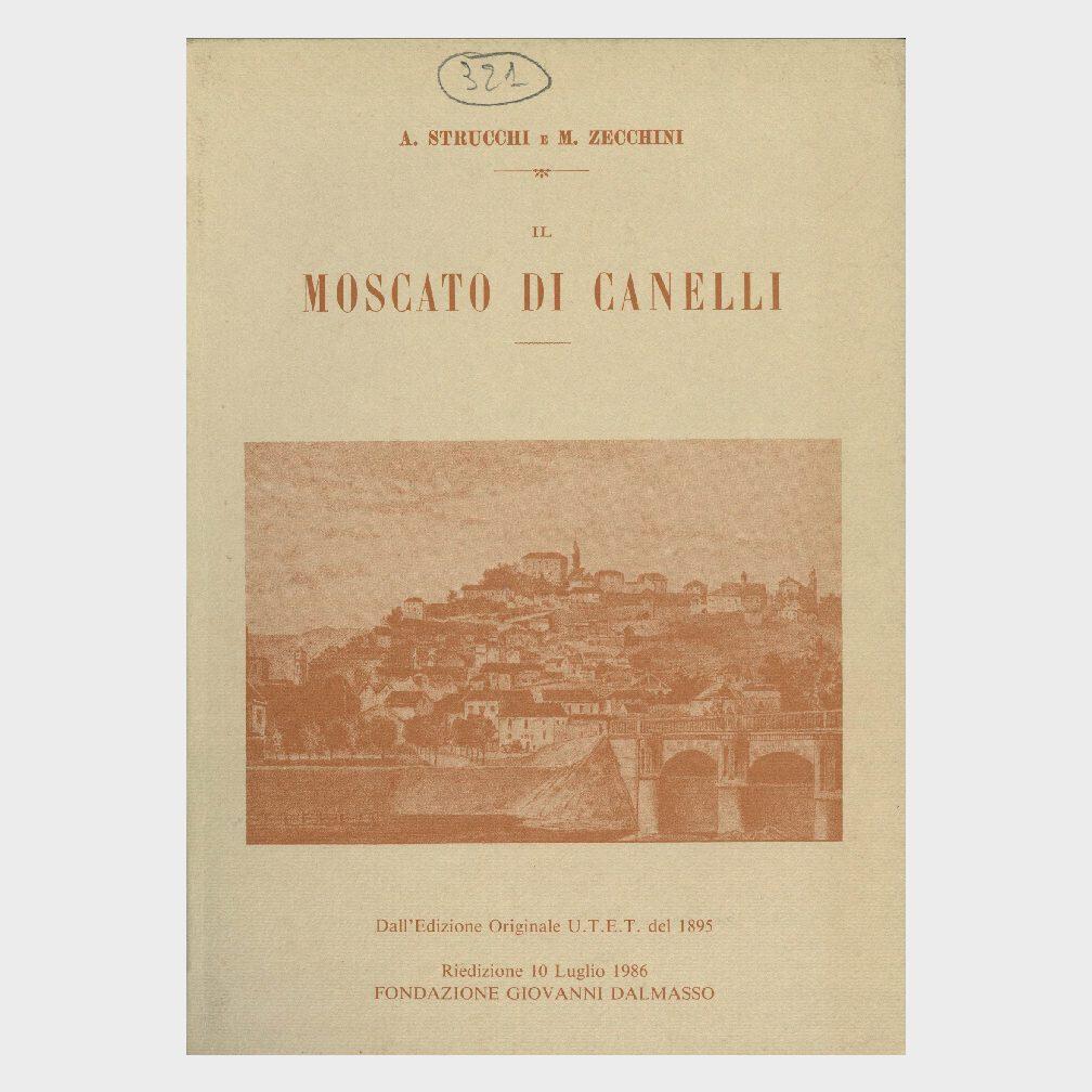 Book Cover: IL MOSCATO DI CANELLI ( RIEDIZIONE FONDAZIONE DALMASSO )