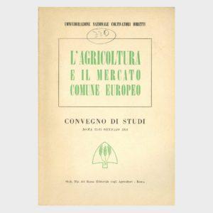Book Cover: L'AGRICOLTURA ED IL MERCATO COMUNE EUROPEO