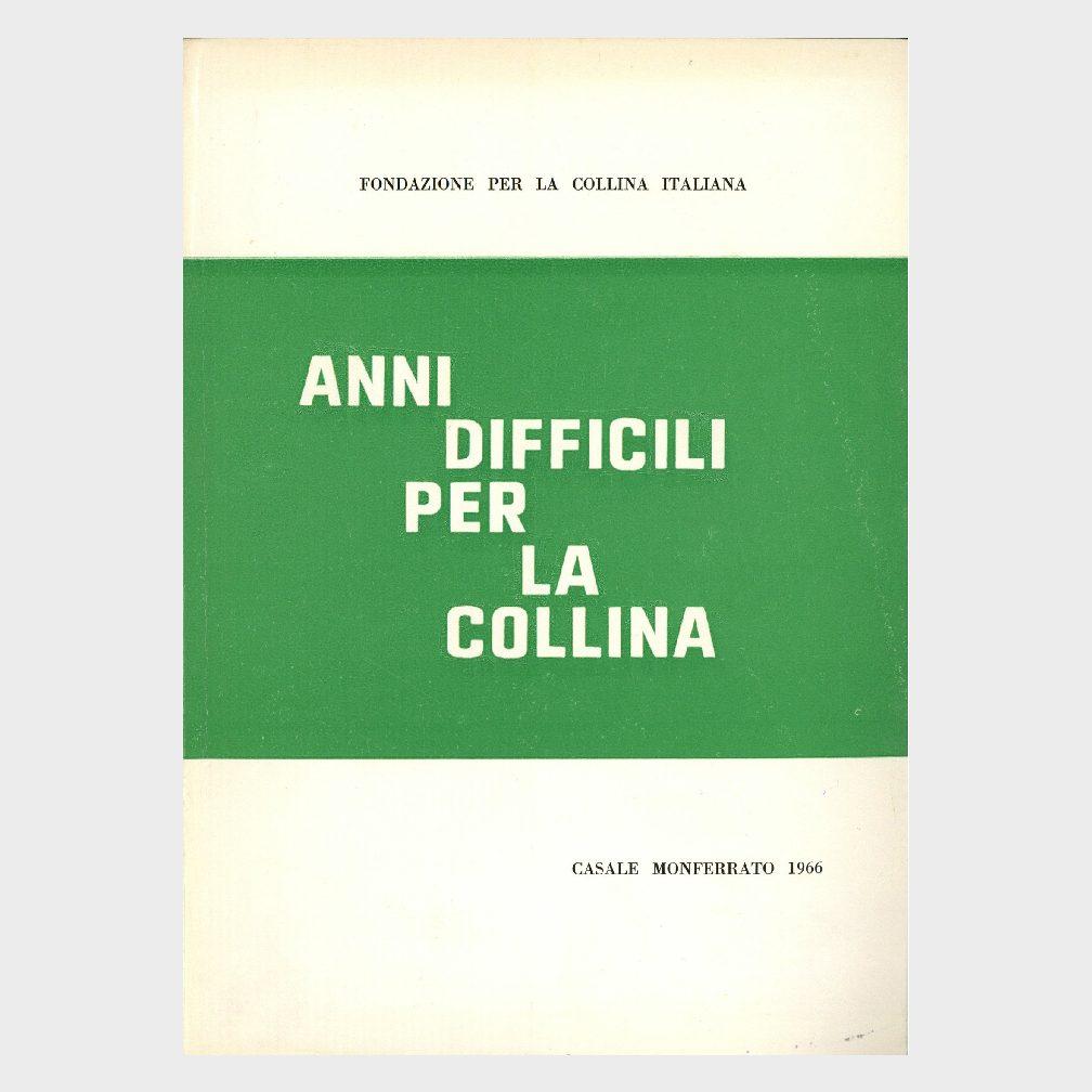 Book Cover: ANNI DIFFICILI PER LA COLLINA ITALIANA