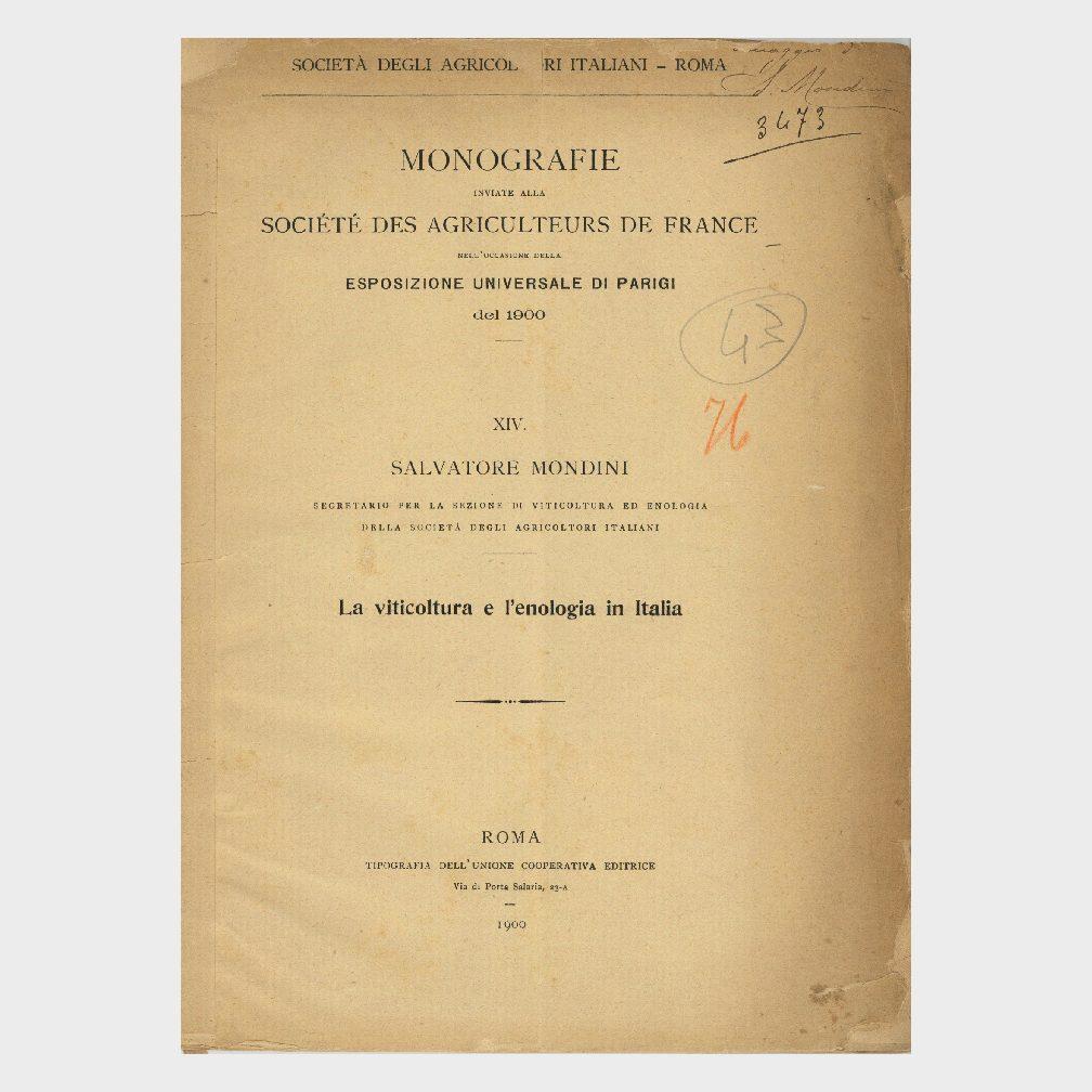 Book Cover: MONOGRAFIE ESPOSIZIONE UNIVERSALE DI PARIGI - LA VITICOLTURA E L'ENOLOGIA IN ITALIA