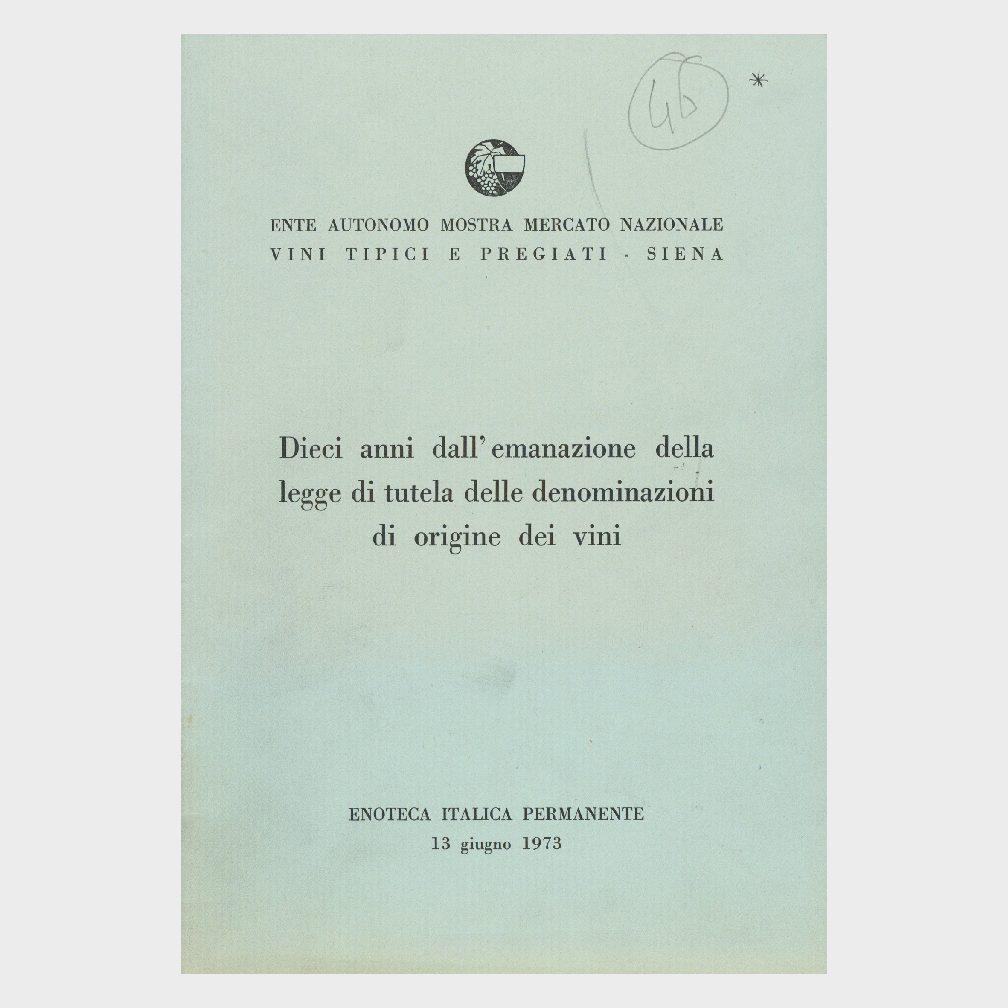 Book Cover: DIECI ANNI DALLA EMANAZIONE DELLA LEGGE DI TUTELA DELLE D.O. DEI VINI