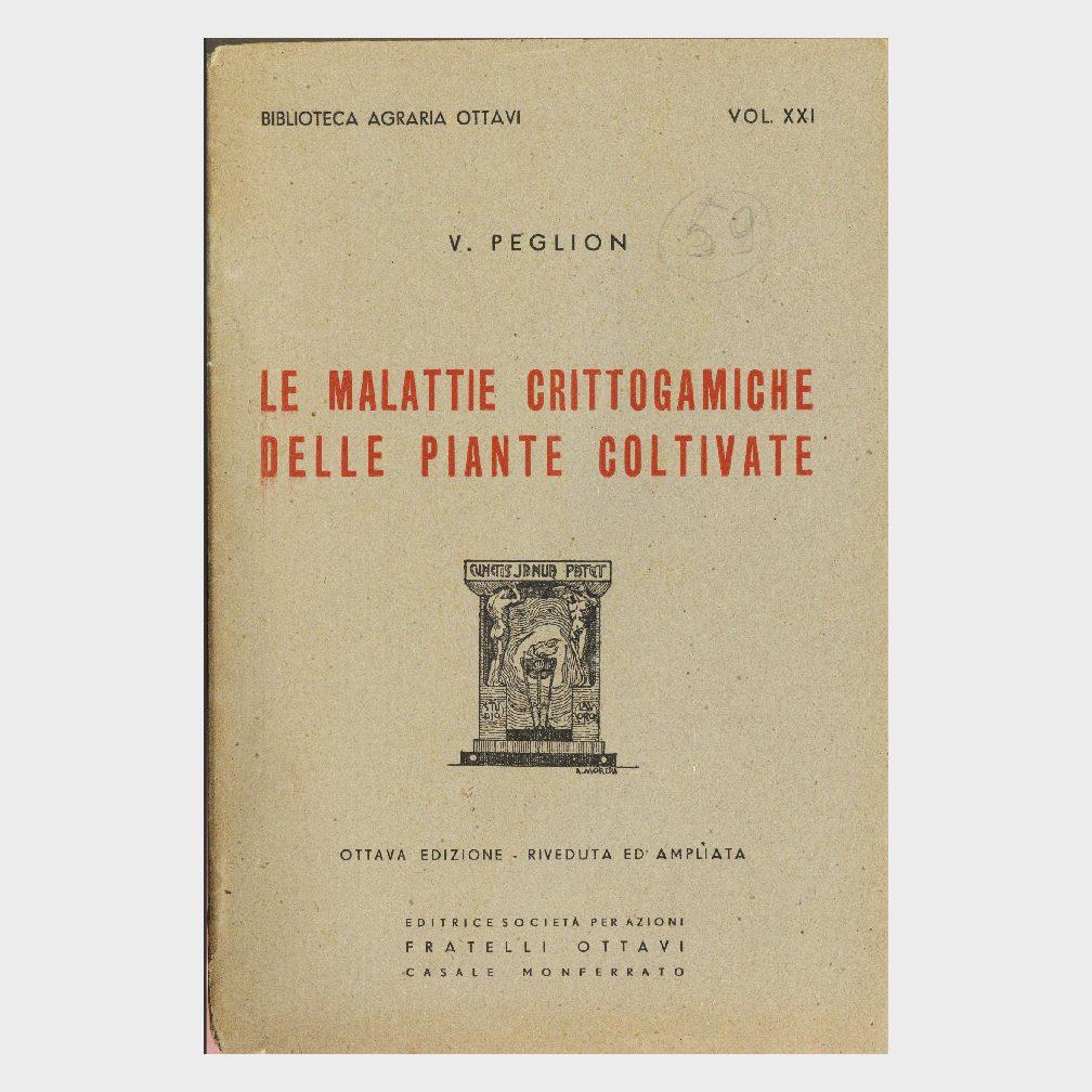 Book Cover: LE MALATTIE CRITTOGAMICHE DELLE PIANTE COLTIVATE