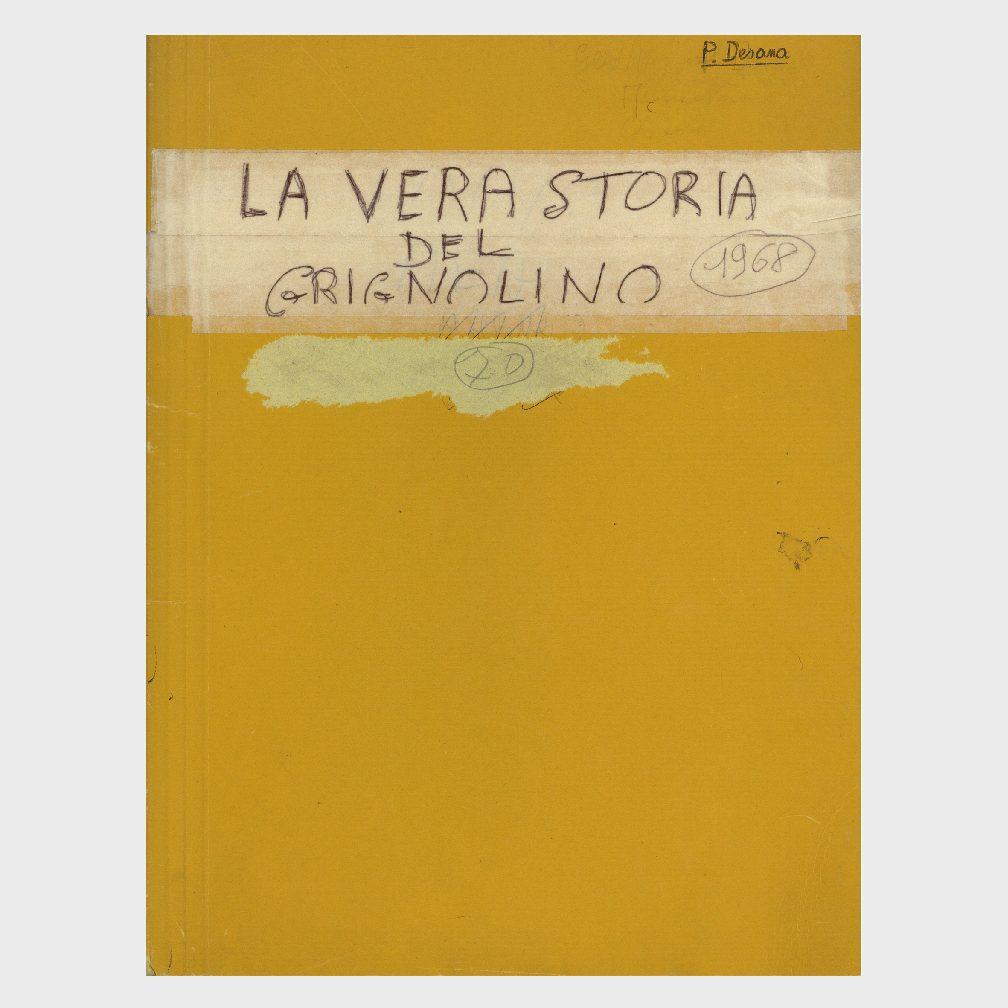 Book Cover: LA VERA STORIA DEL GRIGNOLINO