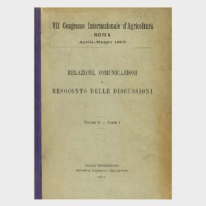 Book Cover: VII° CONGRESSO INTERNAZIONALE DELL'AGRICOLTURA – ROMA – RESOCONTO DELLE DISCUSSIONI