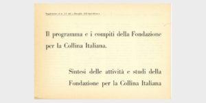 Book Cover: IL PROGRAMMA ED I COMPITI DELLA FONDAZIONE PER LA COLLINA ITALIANA