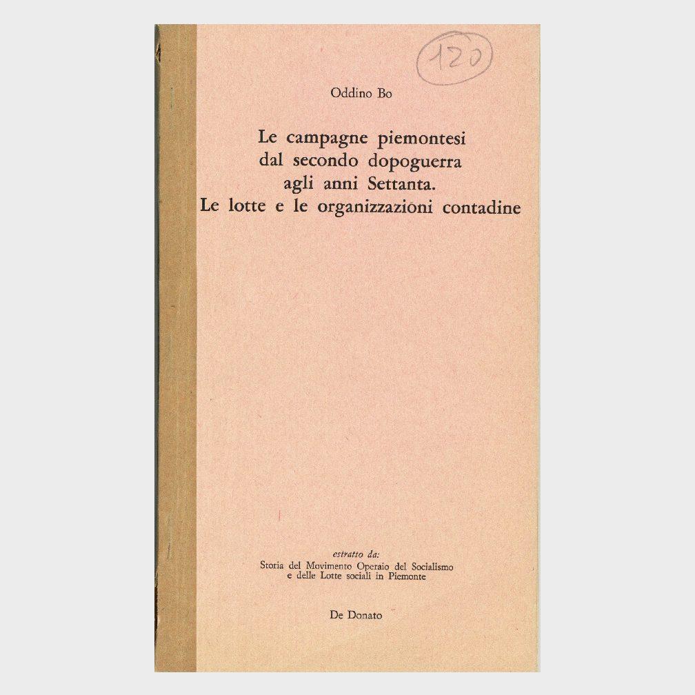 Book Cover: LE CAMPAGNE PIEMONTESI DAL SECONDO DOPOGUERRA AGLI ANNI '70- LE LOTTE E LE ORGANIZZAZIONI CONTADINE