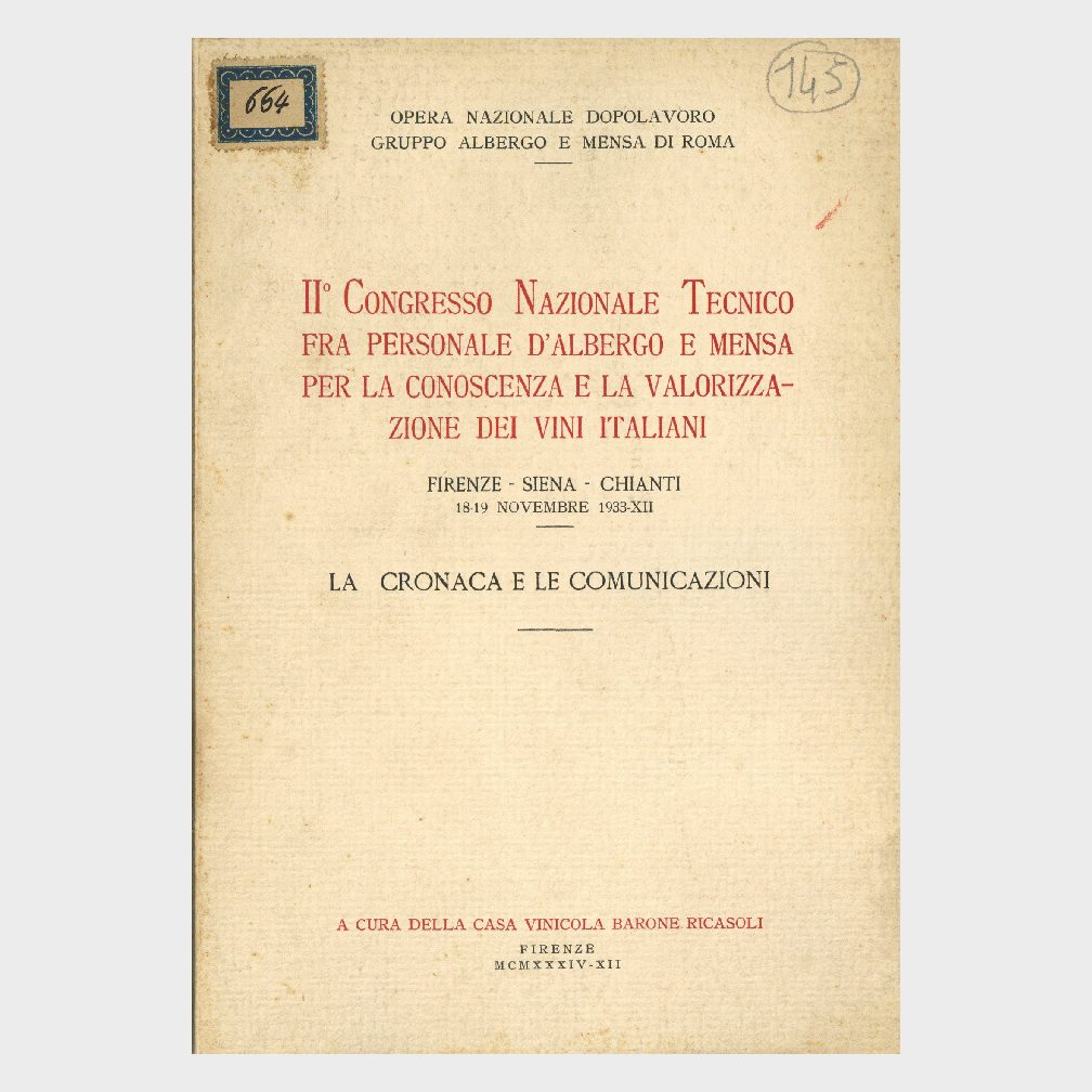 Book Cover: II° CONGRESSO NAZIONALE TECNICO FRA PERSONALE D'ALBERGO E MENSA PER LA CONOSCENZA E LA VALORIZZAZIONE DEI VINI ITALIANI