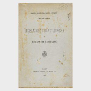 Book Cover: LEGISLAZIONE SULLA FILLOSSERA E ISTRUZIONI PER L'APPLICAZIONE