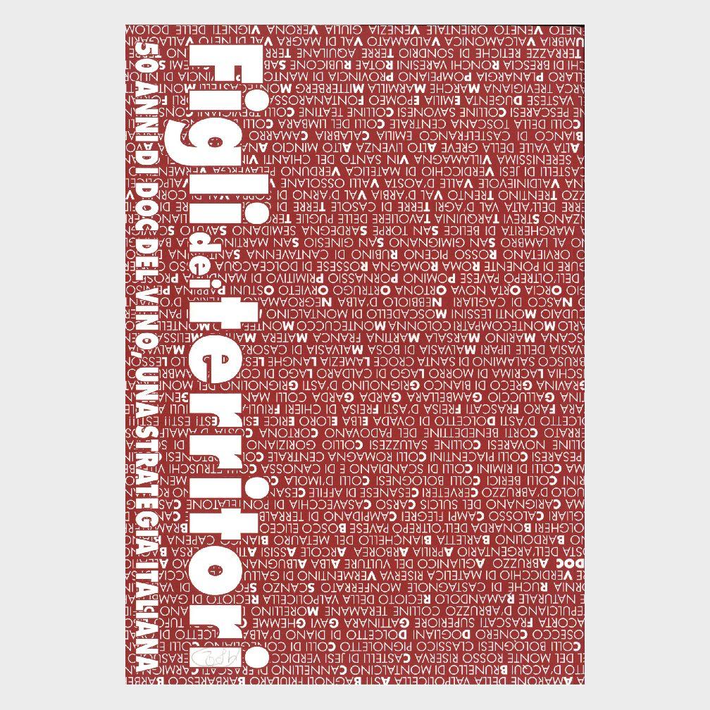 Book Cover: FIGLI DEI TERRITORI  - LIBRO PER IL CINQUANTENARIO DELLA LEGGE DELLE DOC