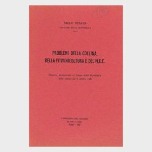 Book Cover: PROBLEMI DELLA COLLINA, DELLA VITIVINICOLTURE E DEL M.E.C.