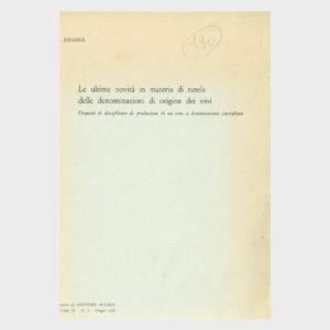 Book Cover: LE ULTIME NOVITÀ IN MATERIA DI TUTELA DELLE DENOMINAZIONI DI ORIGINE DEI VINI PROPOSTA DI DISCIPLINARE