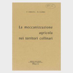 Book Cover: LA MECCANIZZAZIONE AGRICOLA NEI TERRITORI COLLINARI