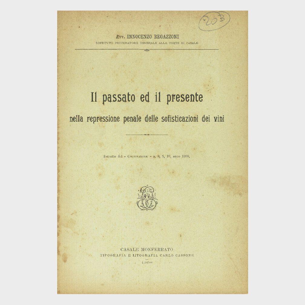 Book Cover: IL PASSATO ED IL PRESENTE DELLA REPRESSIONE PENALE DELLE SOFISTICAZIONI DEI VINI