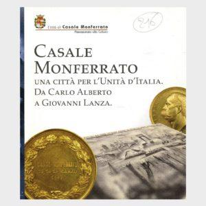 Book Cover: CASALE MONFERRATO – UNA CITTÀ PER L'UNITÀ D'ITALIA ( DA CARLO ALBERTO A GIOVANNI LANZA )