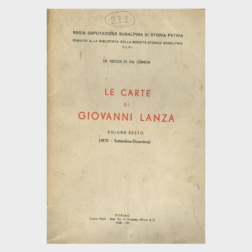 Book Cover: LE CARTE DI GIOVANNI LANZA ( VOL 6° SETTEMBRE – DICEMBRE 1870 )