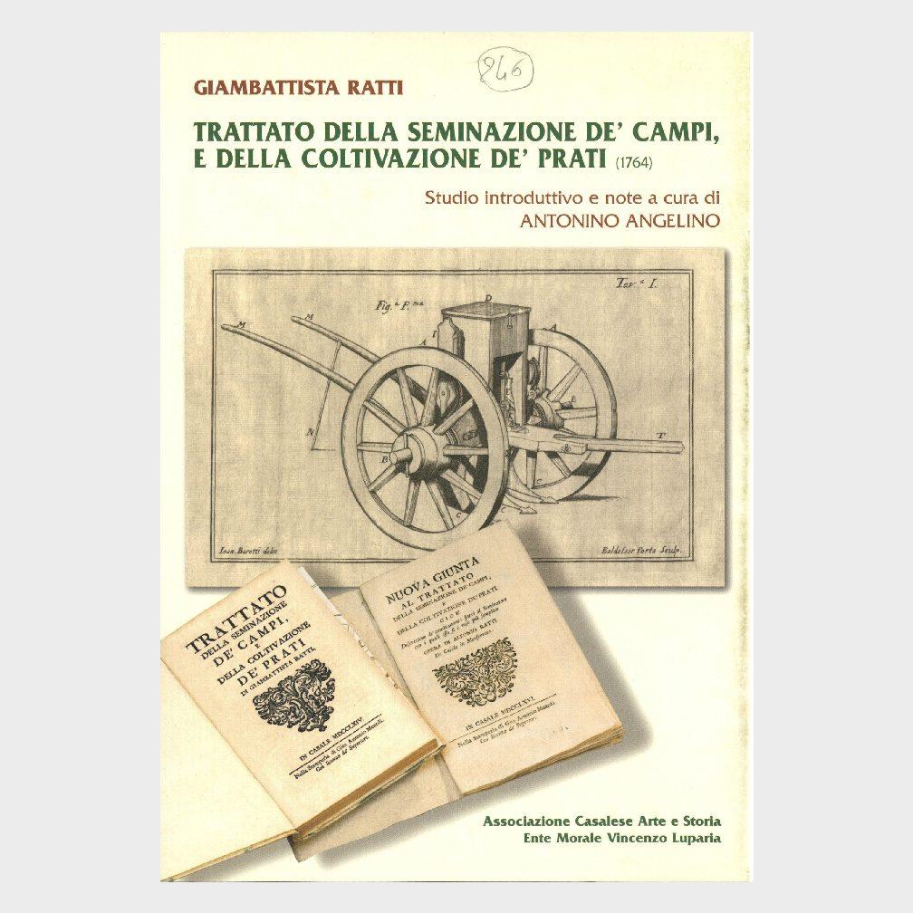 Book Cover: TRATTATO DELLA SEMINAZIONE DE' CAMPI E DELLA COLTIVAZIONE DE' PRATI