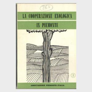 Book Cover: LA COOPERAZIONE ENOLOGICA IN PIEMONTE