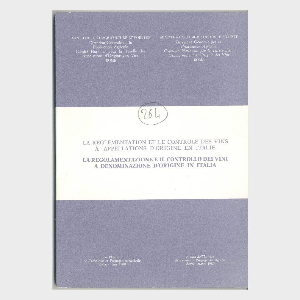 Book Cover: LA REGOLAMENTAZIONE ED IL CONTROLLO DEI VINI A DENOMINAZIONE DI ORIGINE IN ITALIA