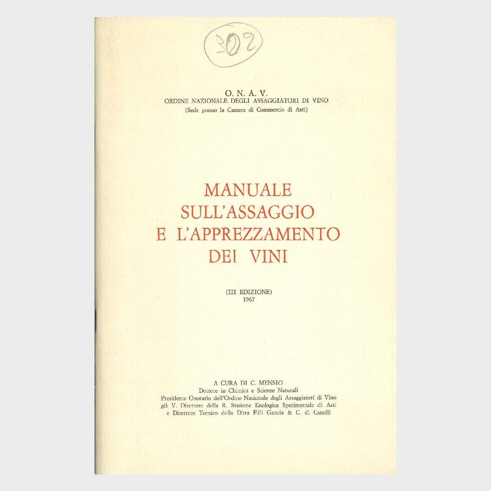 Book Cover: MANUALE SULL'ASSAGGIO ED APPREZZAMENTI DEI VINI