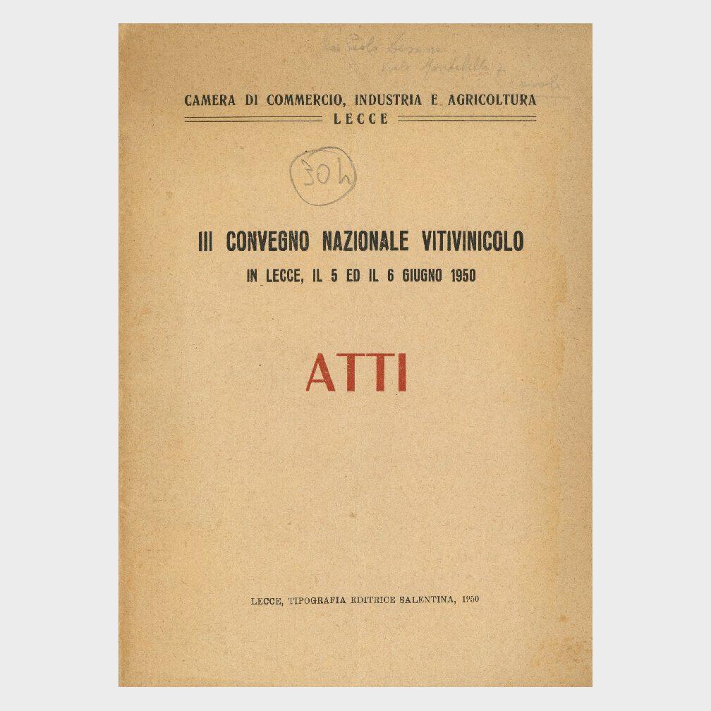 Book Cover: III° CONVEGNO NAZIONALE VITIVINICOLO IN LECCE - ATTI
