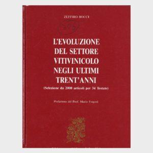 Book Cover: EVOLUZIONE DEL SETTORE VITIVINICOLO NEGLI ULTIMI TRENT'ANNI