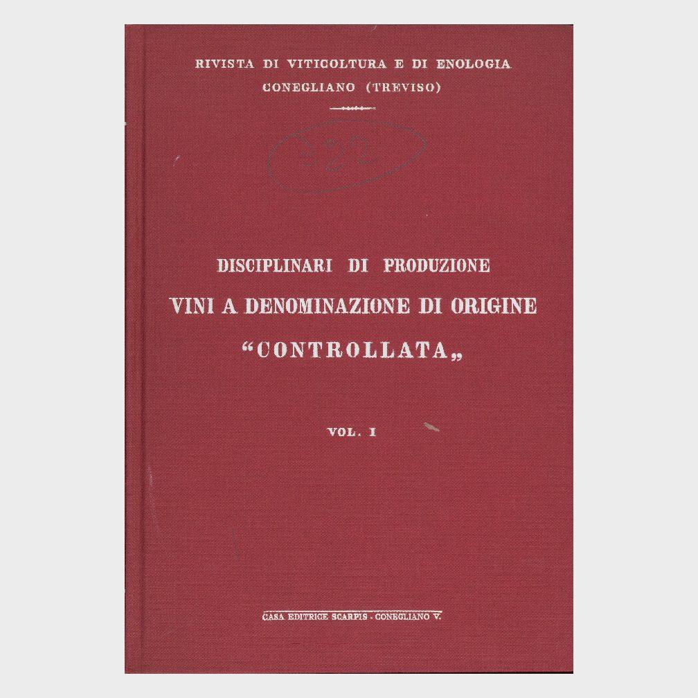 Book Cover: DISCIPLINARI DI PRODUZIONE VINI A DOC ( VOL 1° )