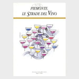 Book Cover: PIEMONTE: LE STRADE DEL VINO