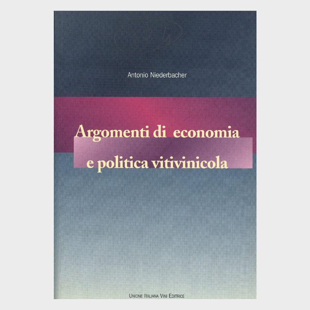 Book Cover: ARGOMENTI DI ECONOMIA E POLITICA VITIVINICOLA